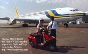 SUDAN Tom Smith and Melawend receive flight to Kenya by Sudan Airways
